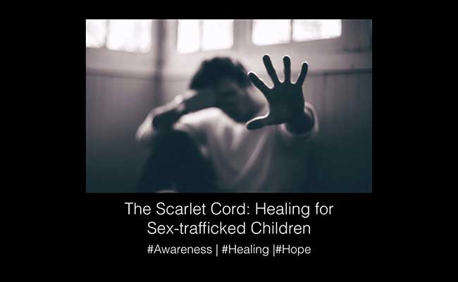The Scarlet Cord: Healing for Sex-trafficked Children